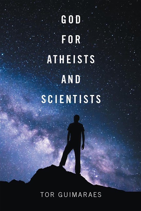 God for Atheists and Scientists