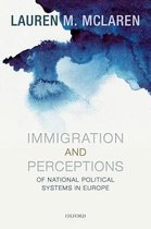 Immigration and Perceptions of National Political Systems in Europe