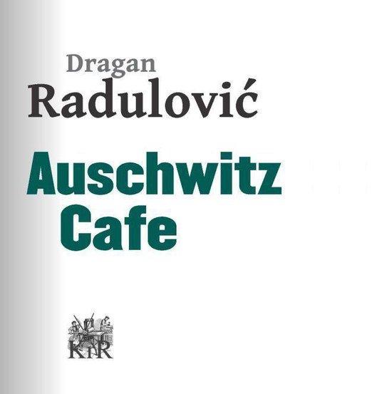 Auschwitz Cafe