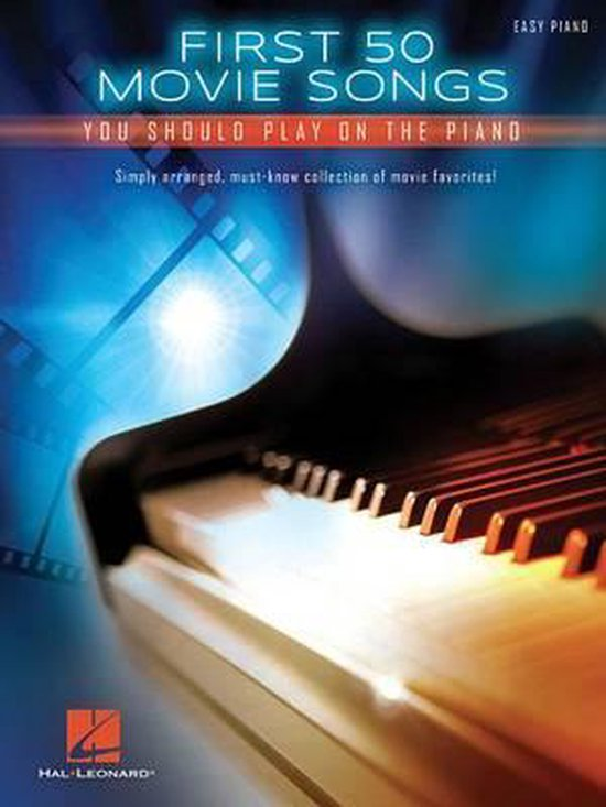 Boek cover First 50 Movie Songs You Should Play on the Piano van Hal Leonard Corp. (Paperback)