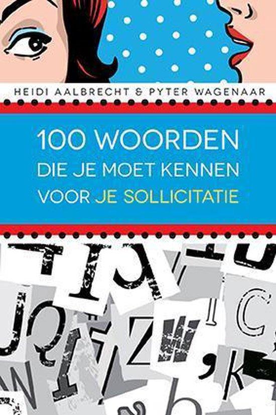 Cover van het boek '100 woorden die je moet kennen voor je sollicitatie' van Heidi Aalbrecht