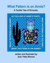 What Pattern Is on Annie?