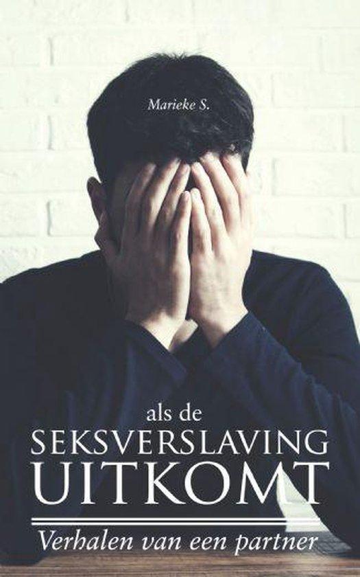 Als de seksverslaving uitkomt - verhalen van een partner - Marieke S. | Readingchampions.org.uk