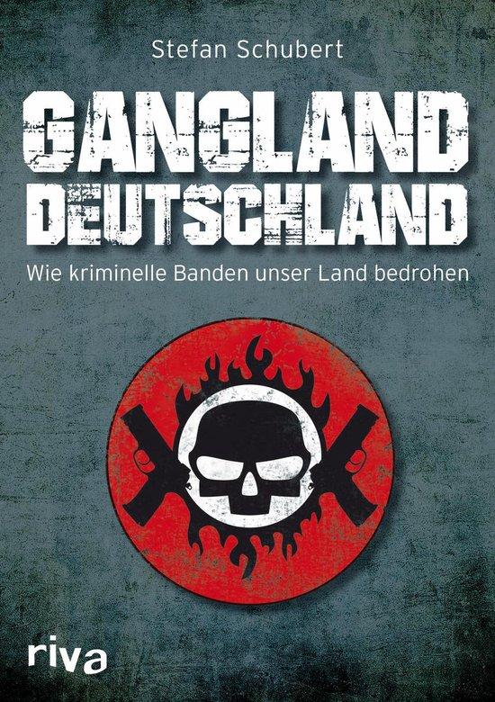 Boek cover Gangland Deutschland van Stefan Schubert (Onbekend)