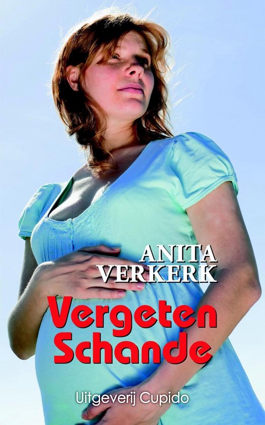 Vergeten schande - Anita Verkerk |