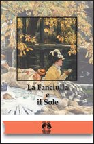 Boek cover La Fanciulla e il Sole van Francesco Barone