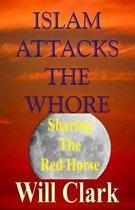 Islam Attacks the Whore