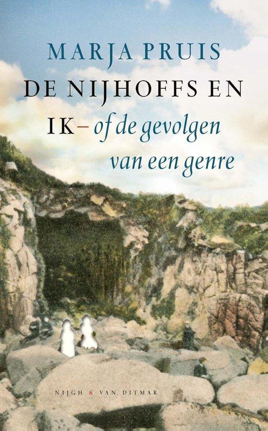 De Nijhoffs en ik of de gevolgen van een genre - Marja Pruis |