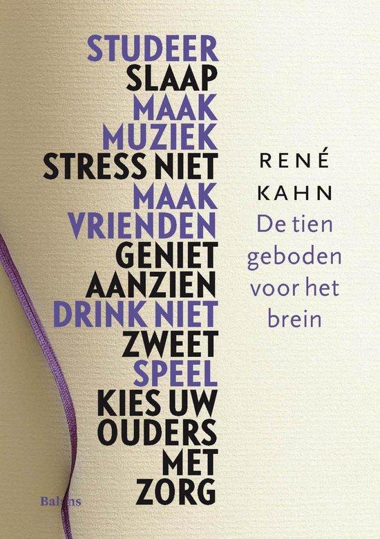 De tien geboden voor het brein - Rene Kahn | Readingchampions.org.uk