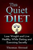 The Quiet Diet