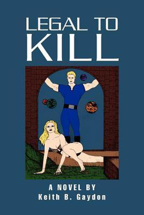 Boek cover Legal to Kill van Keith B. Gaydon (Paperback)