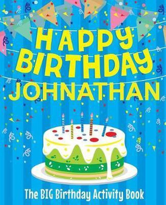 Happy Birthday Johnathan - The Big Birthday Activity Book