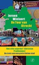 De Tour van Utrecht