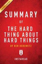 Boek cover Summary of The Hard Thing About Hard Things van Instaread Summaries (Onbekend)