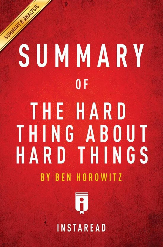 Boek cover Summary of The Hard Thing About Hard Things van Instaread Summaries (Onbekend)
