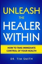 Unleash the Healer Within