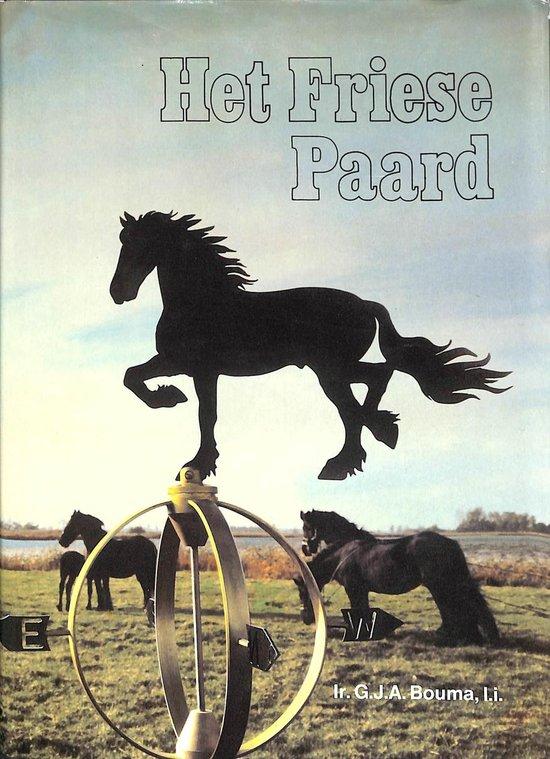 Het Friese paard - G.J.A. Bouma   Readingchampions.org.uk