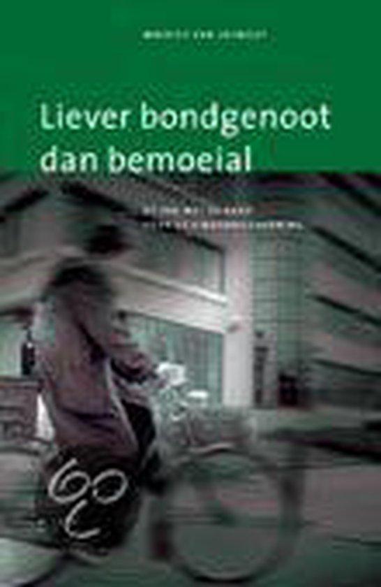 Liever Bondgenoot Dan Bemoeial