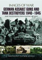 Omslag German Assault Guns and Tank Destroyers 1940 - 1945