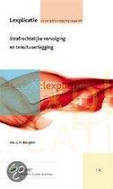 Boek cover Strafrechtelijke vervolging en tenuitvoerlegging van C.H. Bangma