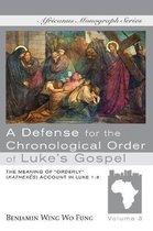 A Defense for the Chronological Order of Luke's Gospel