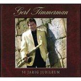 Timmerman Gert - 50 Jarig Jubileum