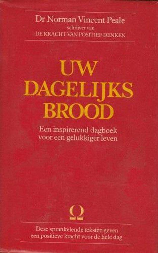 UW DAGELIJKS BROOD - Norman Vincent Peale |
