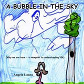 A Bubble in the Sky