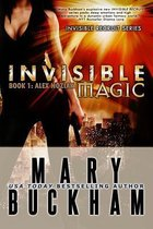 Invisible Magic Book One