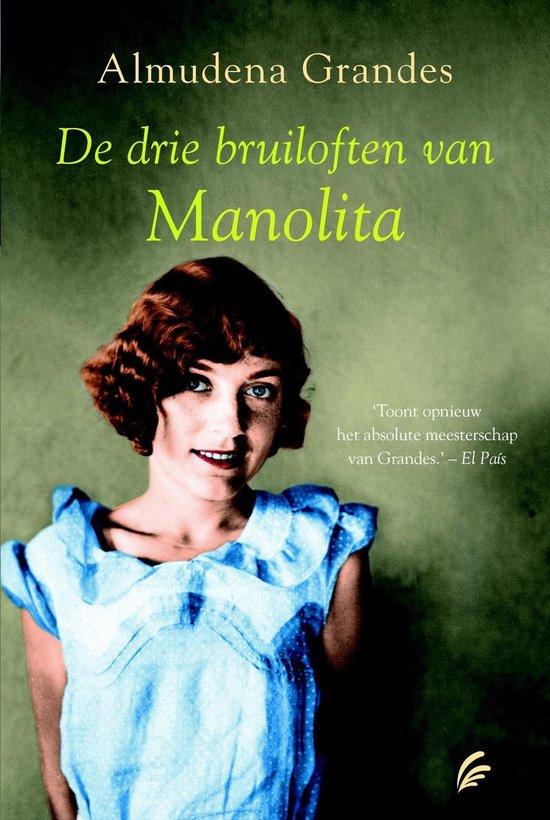 De drie bruiloften van Manolita - Almudena Grandes | Readingchampions.org.uk