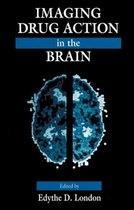 Imaging Drug Action in the Brain