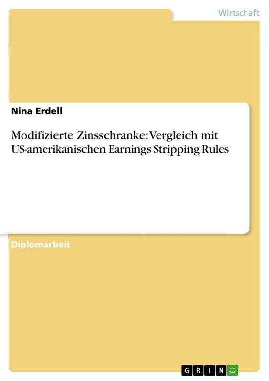 Modifizierte Zinsschranke: Vergleich mit US-amerikanischen Earnings Stripping Rules