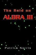 The Raid On Albra Iii