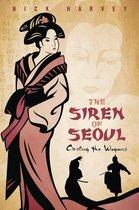 The Siren of Seoul