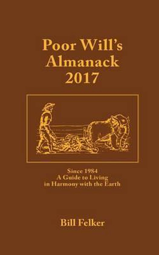 Poor Will's Almanack for 2017