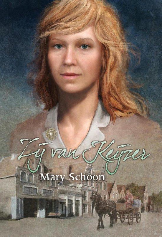 Zij van Keijzer - Mary Schoon  