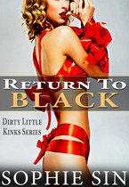 Return To Black (Dirty Little Kinks Series)