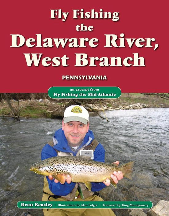 Fly Fishing the Delaware River, West Branch, Pennsylvania