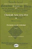 Rijks Geschiedkundige Publicatiën Kleine Serie 111 -  Classicale Acta 1573-1620 IX Band 2