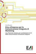 Etica D'Impresa Per La Comunicazione Integrata Di Marketing