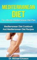 Omslag Mediterranean Diet: The Ultimate Mediterranean Diet Plan: Mediterranean Diet Cookbook And Mediterranean Diet Recipes