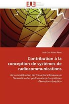 Contribution � La Conception de Syst�mes de Radiocommunications