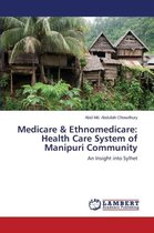 Medicare & Ethnomedicare