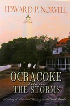 Ocracoke Between the Storms, A Story of Love and Healing on the Outer Banks