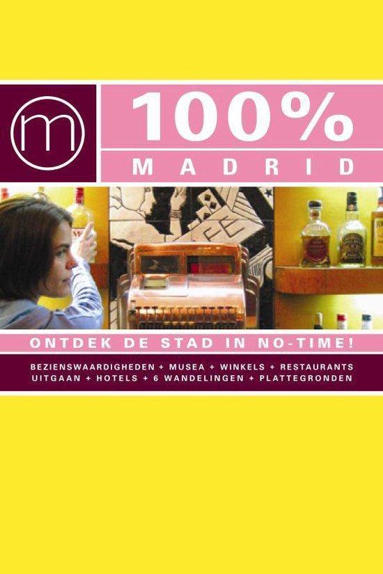 Cover van het boek '100 % Madrid' van Tessa Groot