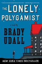 Boek cover The Lonely Polygamist: A Novel van Brady Udall