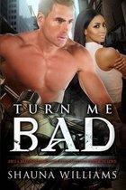 Turn Me Bad