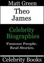Theo James: Celebrity Biographies