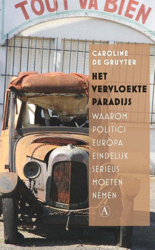 Boek cover Het vervloekte paradijs van Caroline de Gruyter (Onbekend)