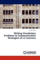 Writing Vocabulary Problems & Communication Strategies of L2 Learners